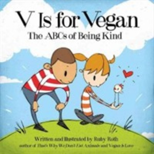 V Is for Vegan : The ABCs of Being Kind [동물도서]
