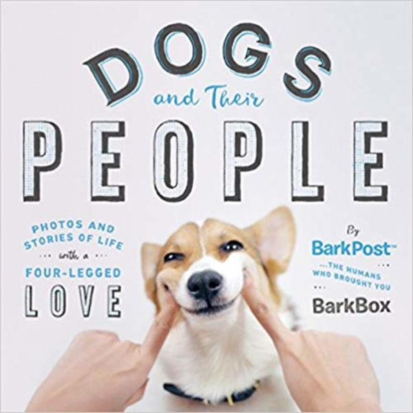 Dogs and Their People : Photos and Stories of Life with a Four-Legged Love [동물도서]