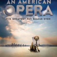 An American Opera  [동물영화]