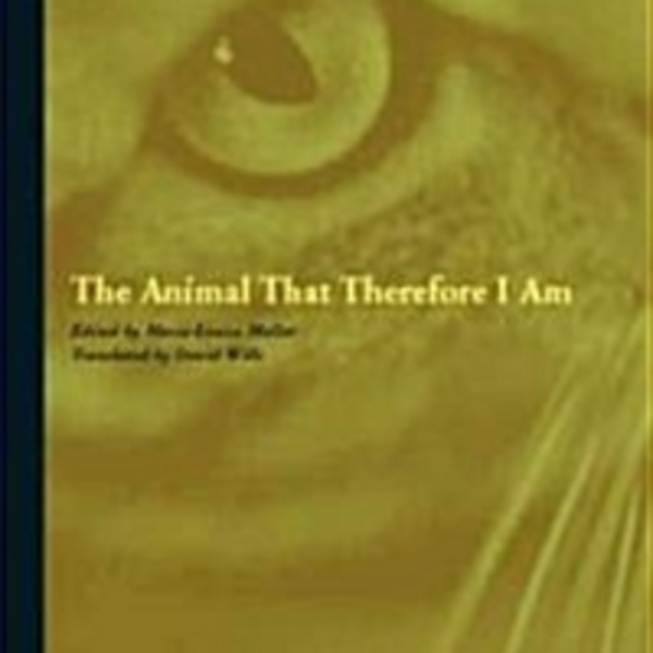 The Animal That Therefore I Am [동물도서]