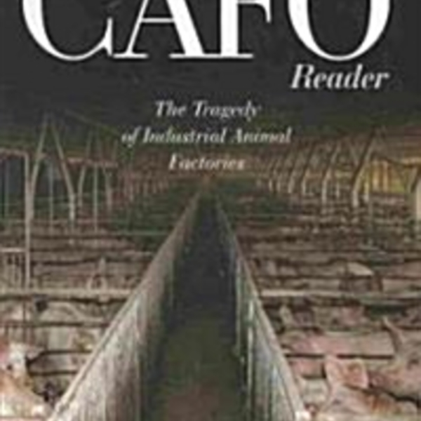 Cafo : The Tragedy of Industrial Animal Factories [동물도서]