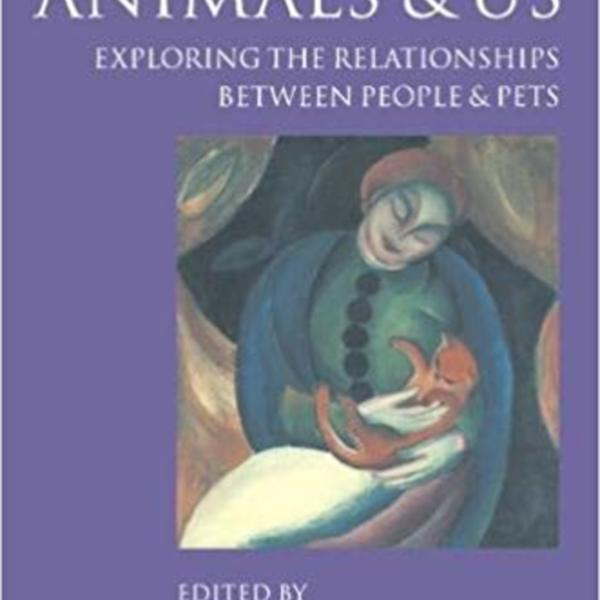 Companion Animals and Us : Exploring the Relationships between People and Pets [동물도서]