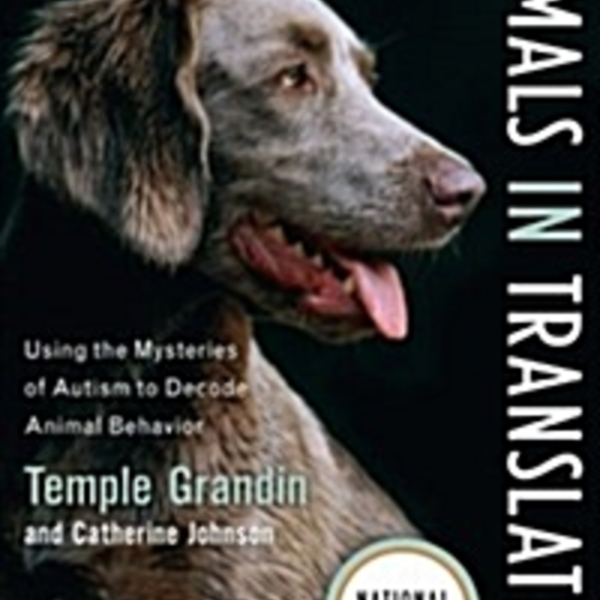 Animals in Translation : Using the Mysteries of Autism to Decode Animal Behavior [동물도서]