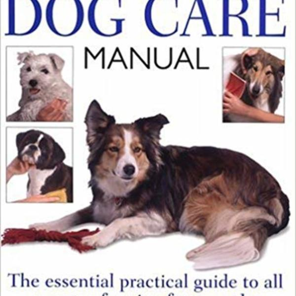 Complete Dog Care Manual [동물도서]