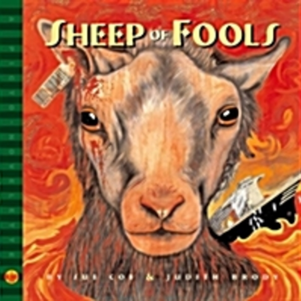 Sheep Of Fools : A Song Cycle for Five Voices [동물도서]