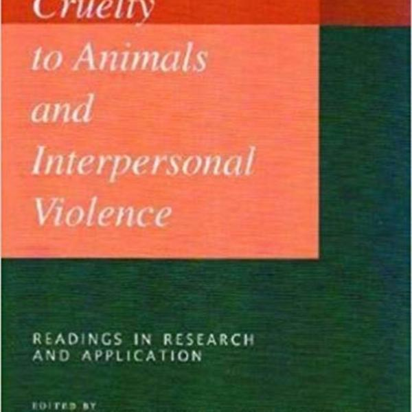 Cruelty to Animals and Interpersonal Violence : Readings in Research and Application [동물도서]