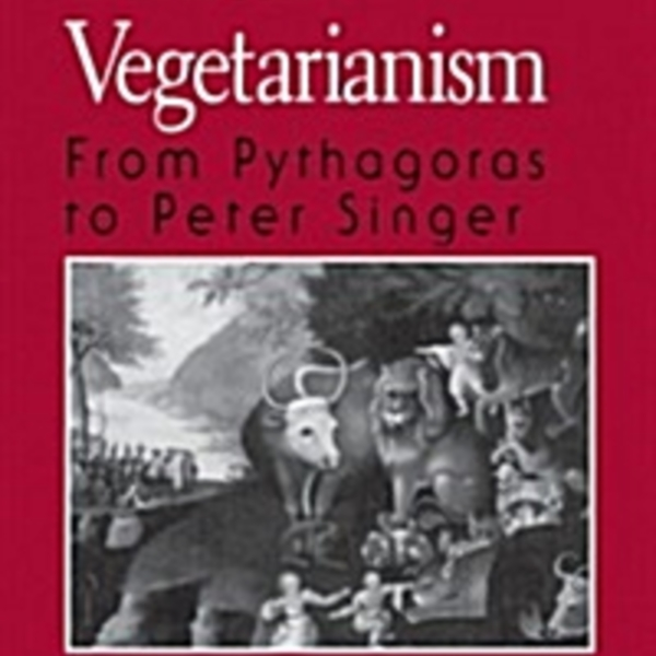 Ethical Vegetarianism : From Pythagoras to Peter Singer [동물도서]