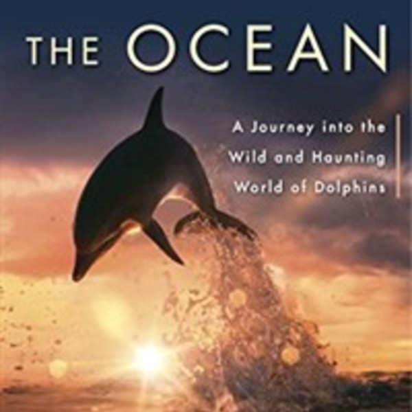 Voices in the Ocean : A Journey into the Wild and Haunting World of Dolphins [동물도서]