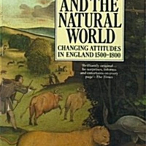 Man and the Natural World : Changing Attitudes in England 1500-1800 [동물도서]