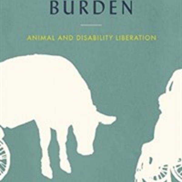 Beasts of Burden : Animal and Disability Liberation [동물도서]